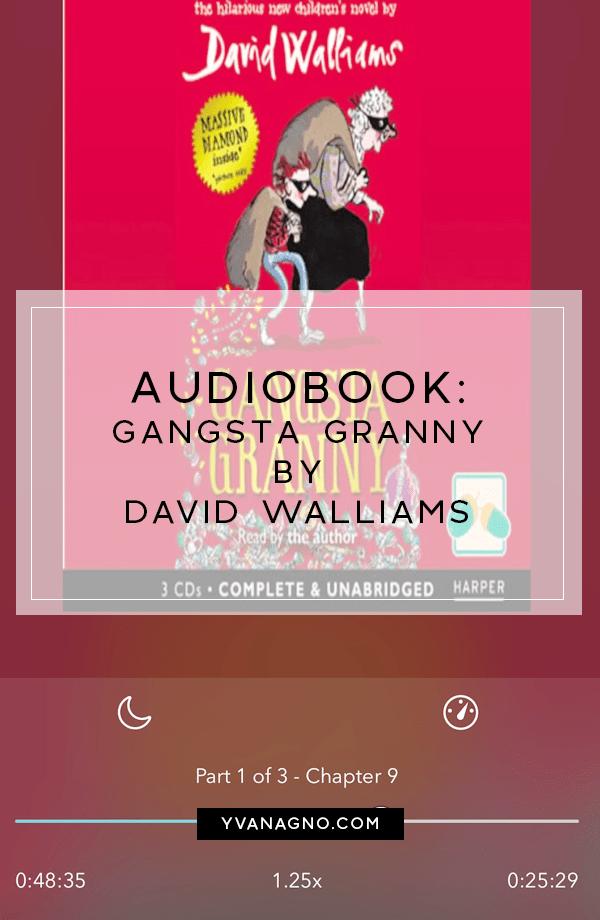 Gangsta Granny by David Walliams  #books #book #reading #bookblogger #bookbloggers #bookblog #bookblogs #yvanreads2018 #yxe #yxeblogger #audiobook #davidwalliams #gangstagranny #childrensbooks