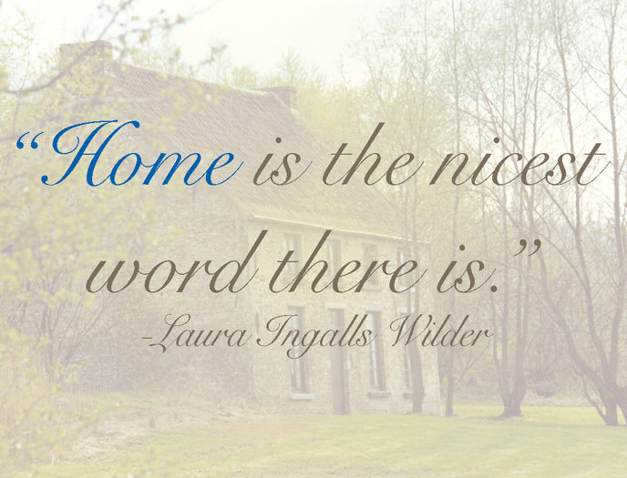 home is the best word there is laura ingalls wilder