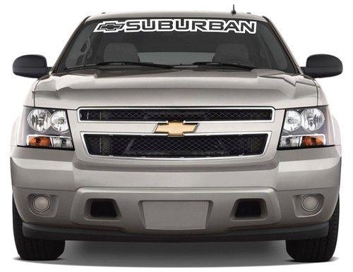 Chevrolet Suburban Windshield Banner Http Customstickershop Com