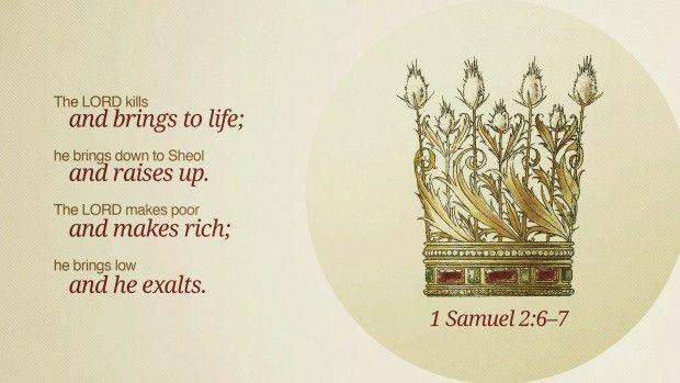 1 Samuel 2:6-7 - The Lord Kills & Brings to Life - Bible Study Blog