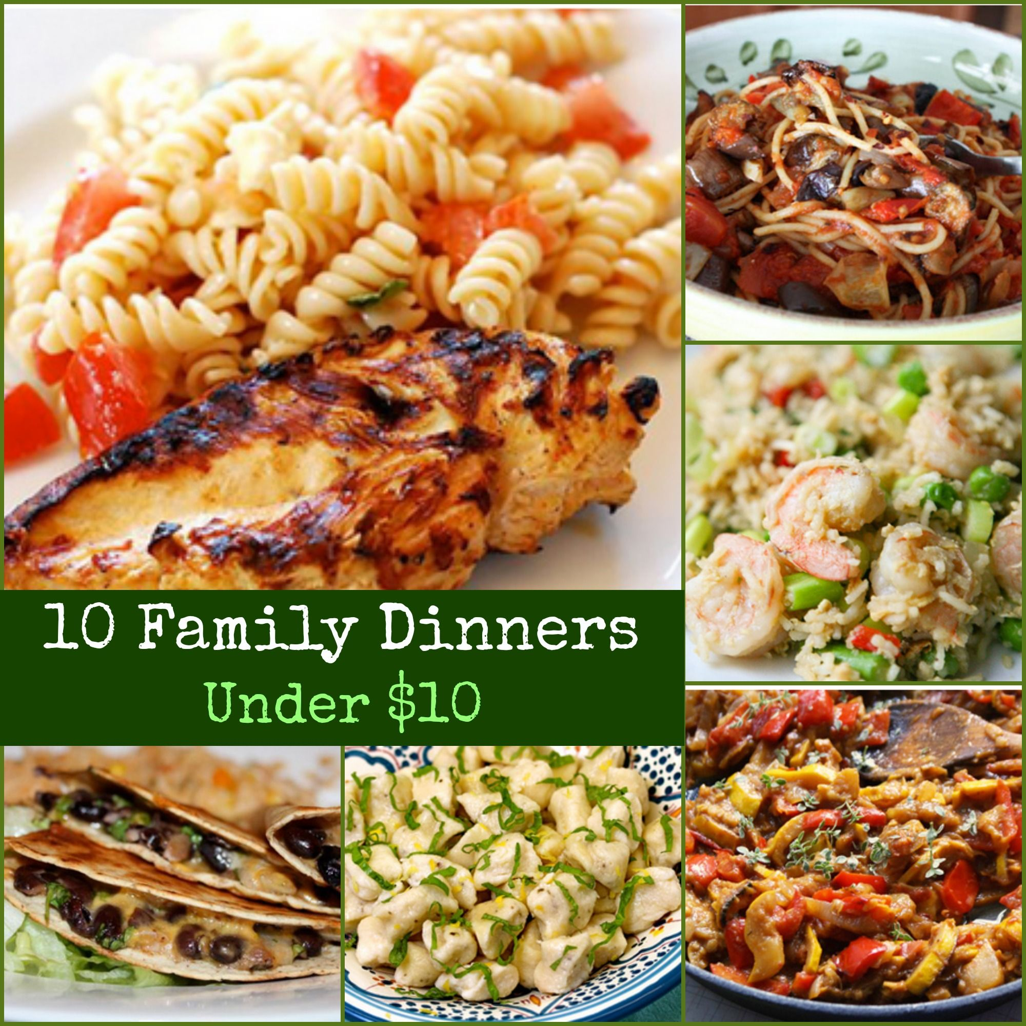 10 Cheap Family Dinner Recipes Under $10