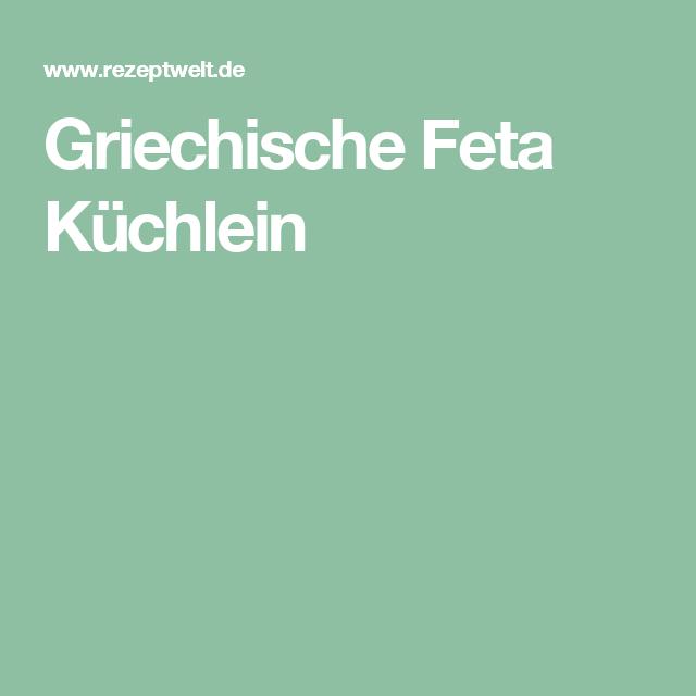 Griechische Feta Küchlein