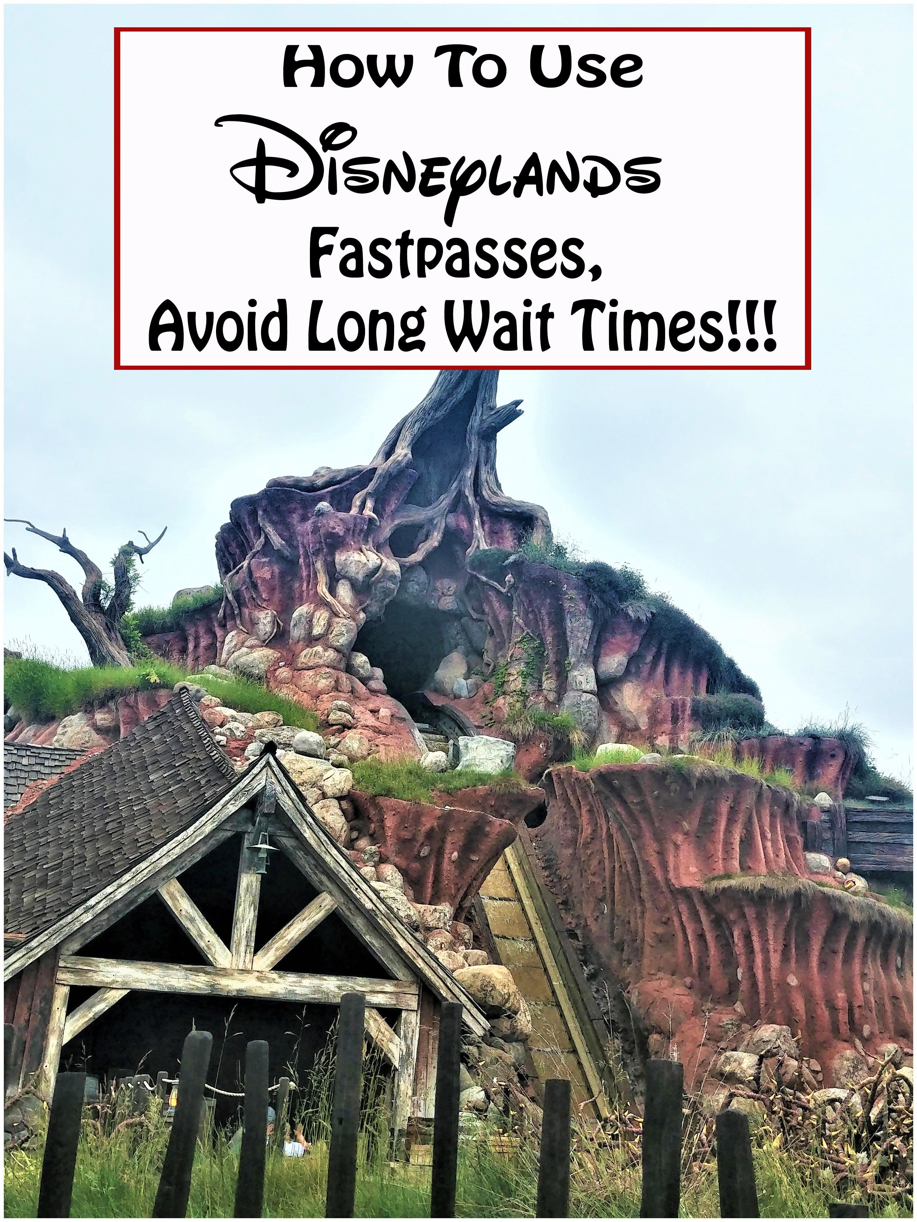 How To Use Disneyland Fastpass In