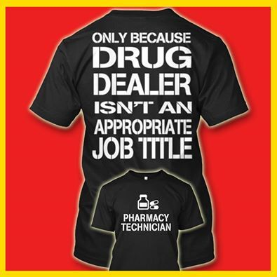 Pharmacy Technician | T-Shirts | Pinterest | Pharmacy technician ...