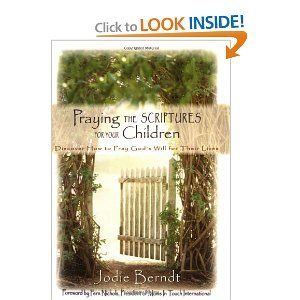 I'm reading this one now & already love it: Praying the Scriptures for Your Children