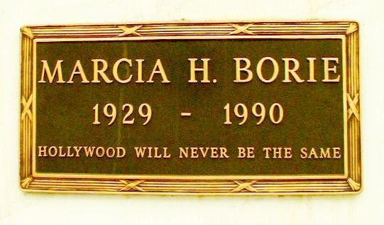 """Marcia Borie - Long-time Hollywood entertainment writer/journalist and magazine editor. Author of countless expose articles, columns, and books. The inscription on her crypt marker reads """"Hollywood will never be the same."""""""