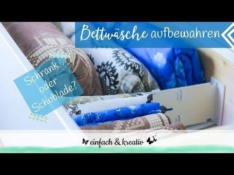 Bettwäsche Aufbewahren Im Schrank Oder In Der Schublade Einfach
