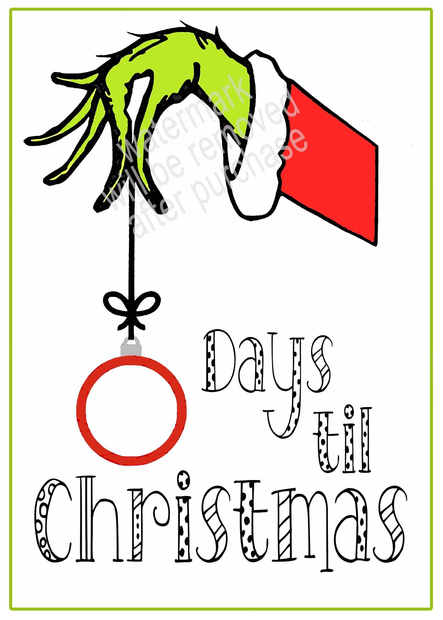 Grinch Countdown To Christmas Ready To Print Build The Excitement