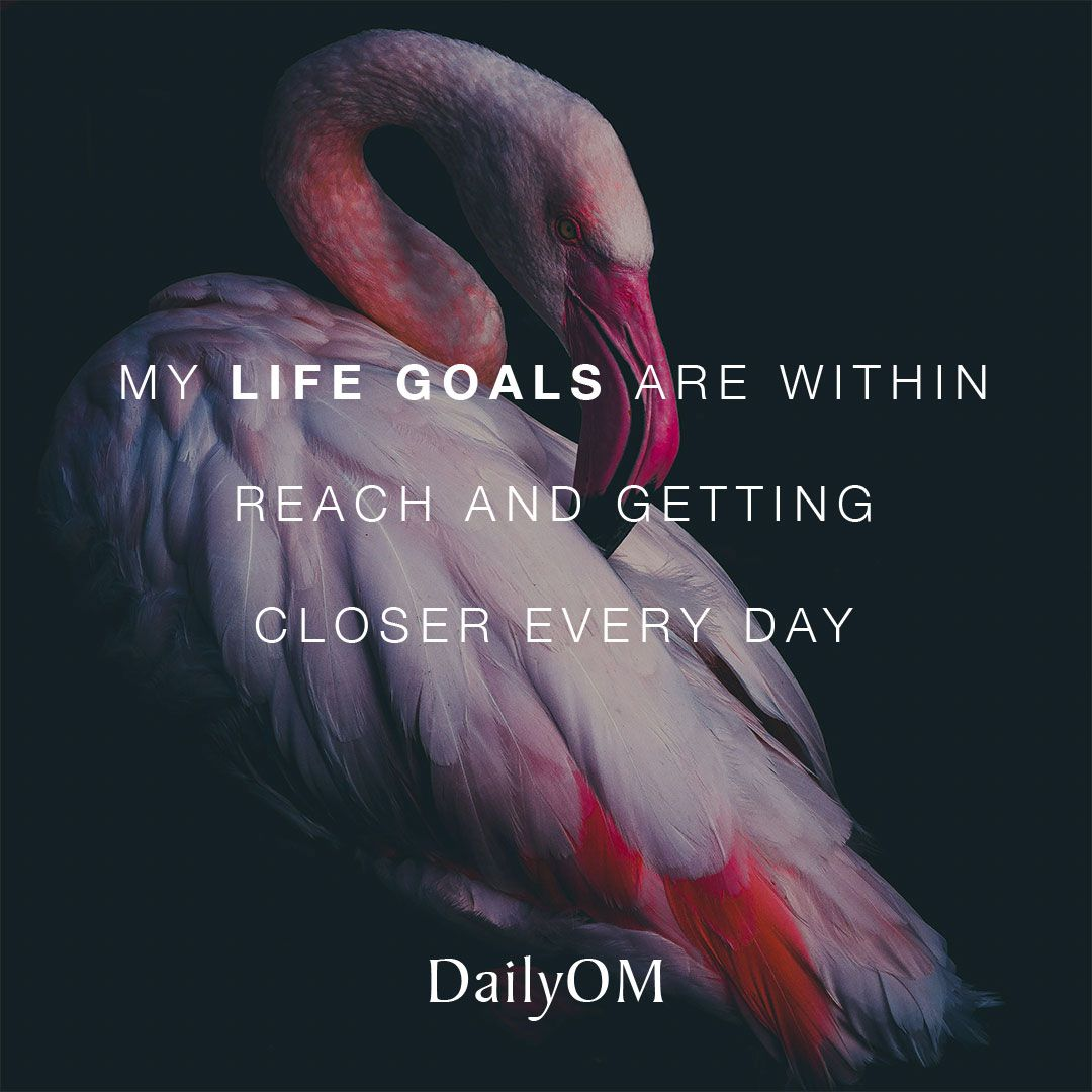 #DailyOM #affirmations #quotes #goals