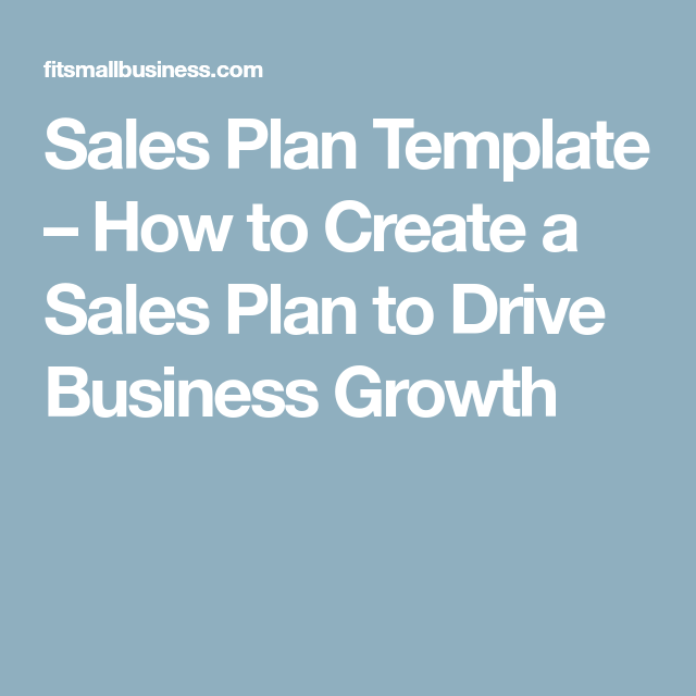 Sales Plan Template  How To Create A Sales Plan To Drive Business