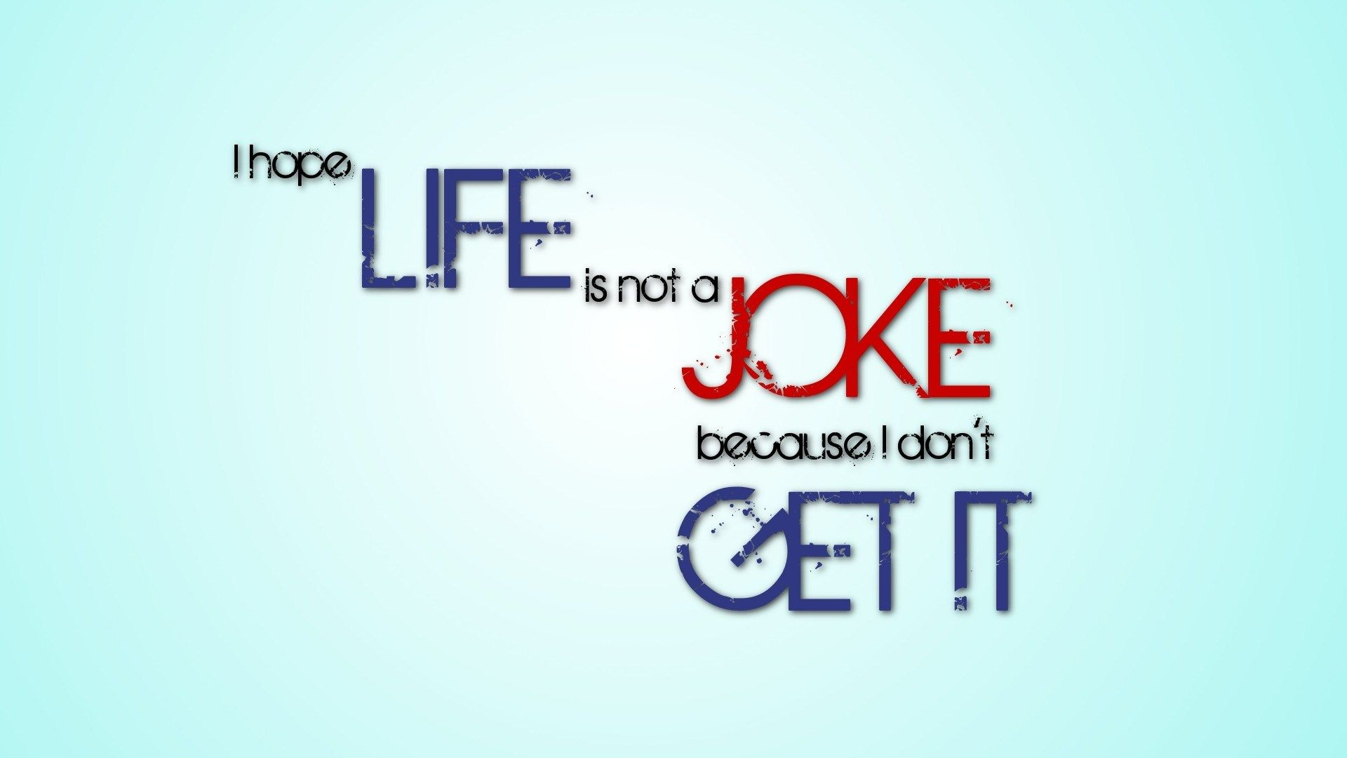 Funny quote HD wallpaper Funny Quotes  Quotes Life