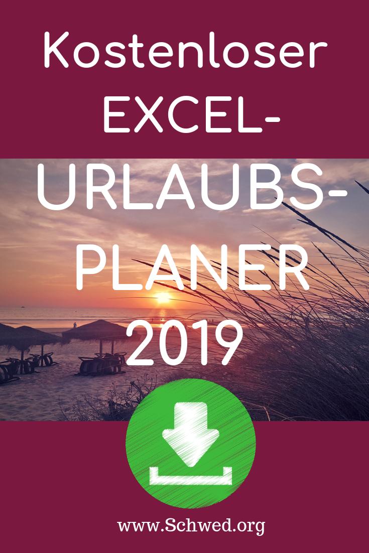 Excel Urlaubsplaner Kostenlose Vorlage Zum Download Anuschka Schwed Excel Tipps Urlaub It Wissen