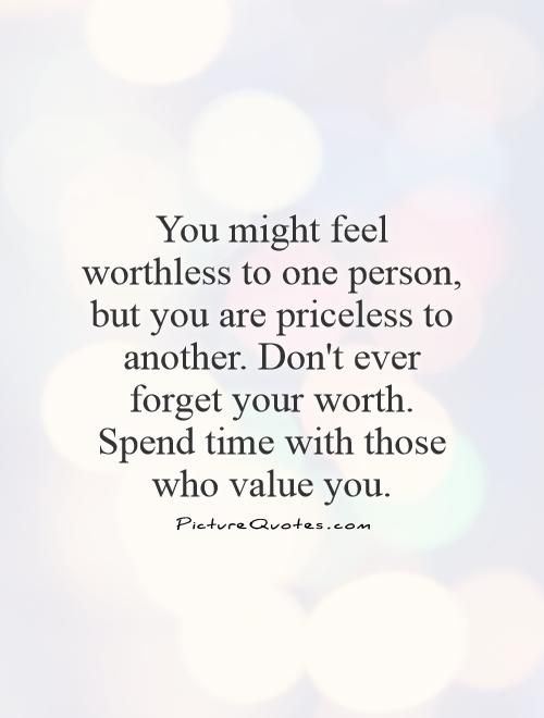 Value Quotes Value Sayings Value Picture Quotes Quotes