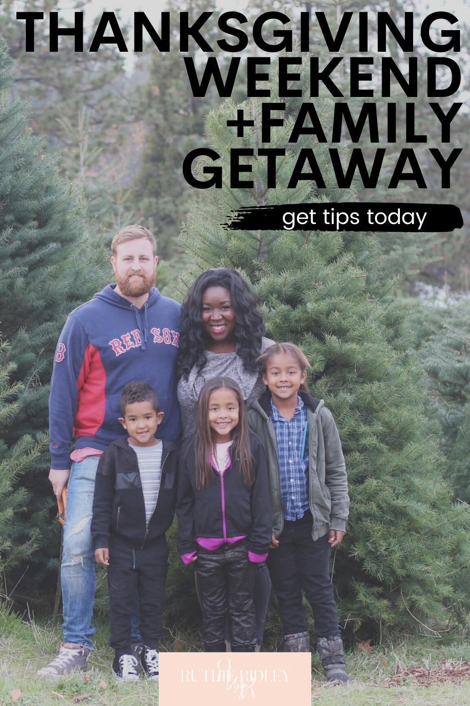 Thanksgiving Weekend Family Getaway In 2020 Weekend Family Getaways Thanksgiving Travel Family Getaways