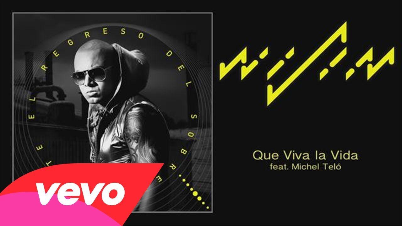 Wisin feat. Michel Teló - Que Viva la Vida
