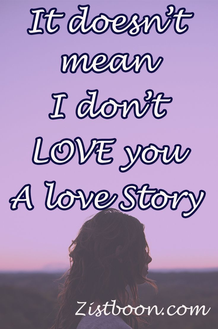 It Doesn't Mean, I Don't Love you | Female Bloggers Free for