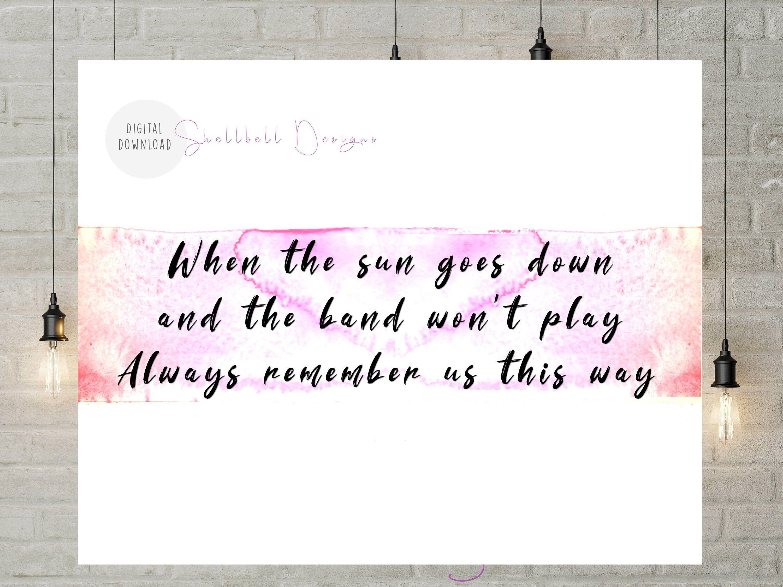 Always Remember Us This Way Lyrics A Star Is Born Digital