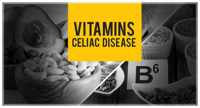 Important Vitamins for Celiac Disease Patient with Gluten ...