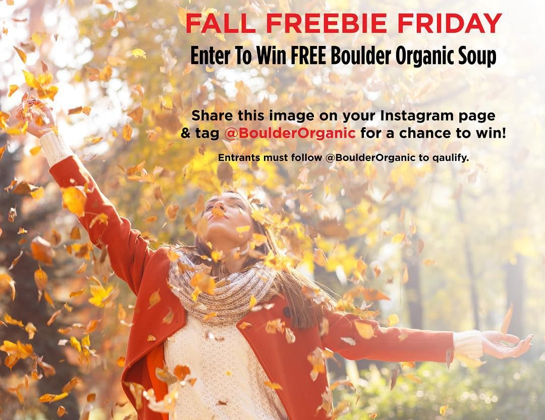 The Fall colors have us itching to spend time outside and enjoy the scenery! If you're a Fall fanatic share this image on your Instagram for a chance to win our #FreebieFriday prize.  One lucky winner will receive a #BoulderOrganic trucker hat beanie soup spoon and more goodies plus a coupon for FREE soup!  To enter simply follow @boulderorganic share this image on your Instagram and tag us in the post!  Please note: Your account must be public in order to be contacted. The winner will be…