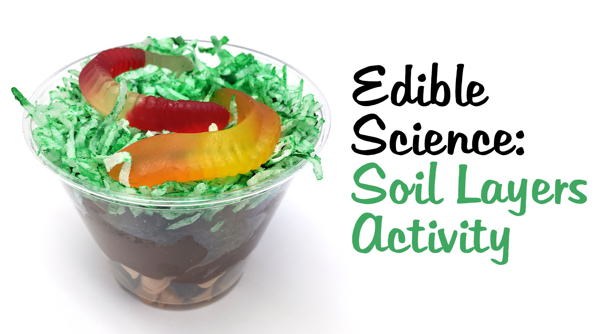 Edible Soil Layers Science Project
