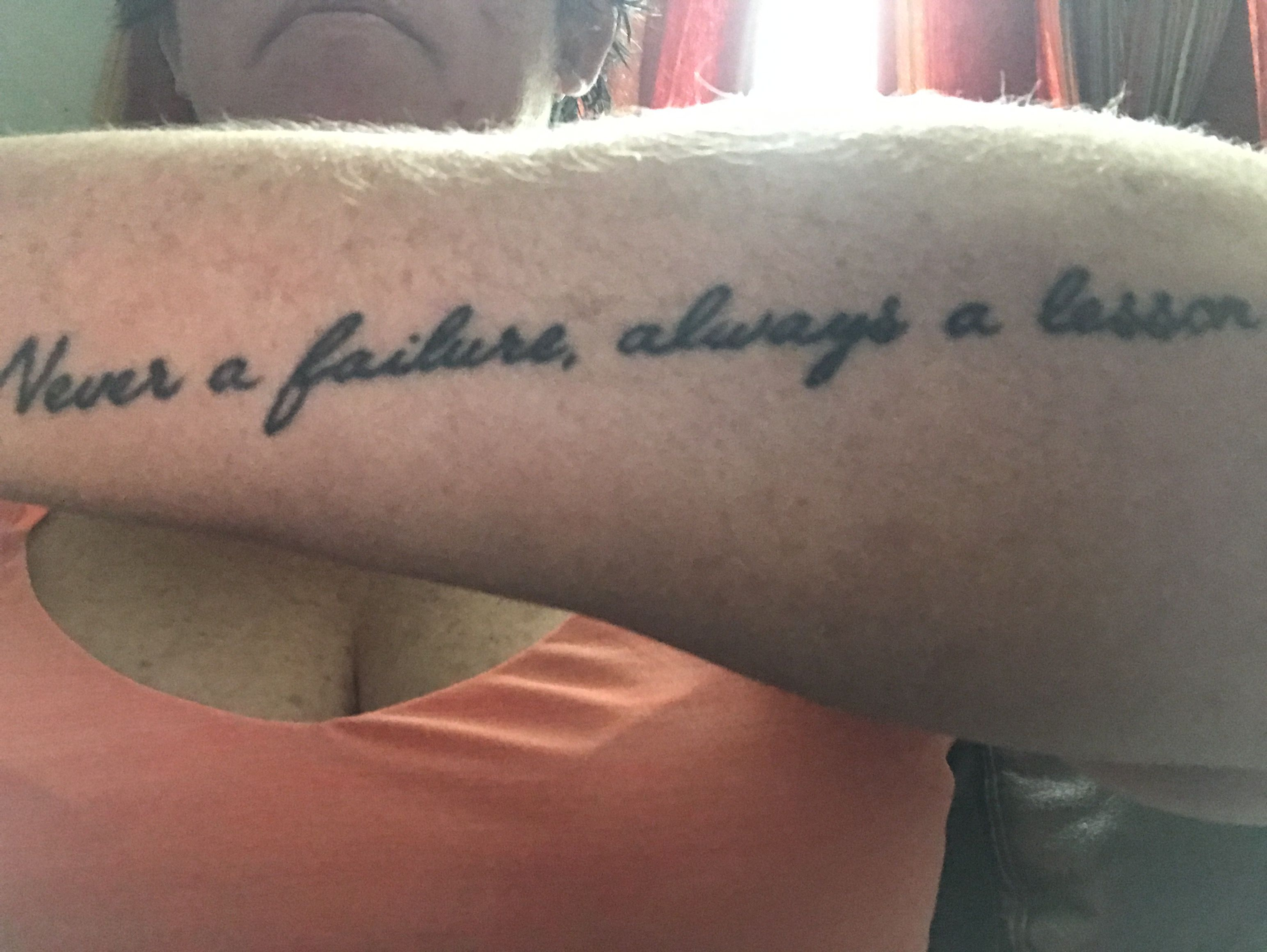 Never a failure always a lesson | Tattoo quotes, Tattoos