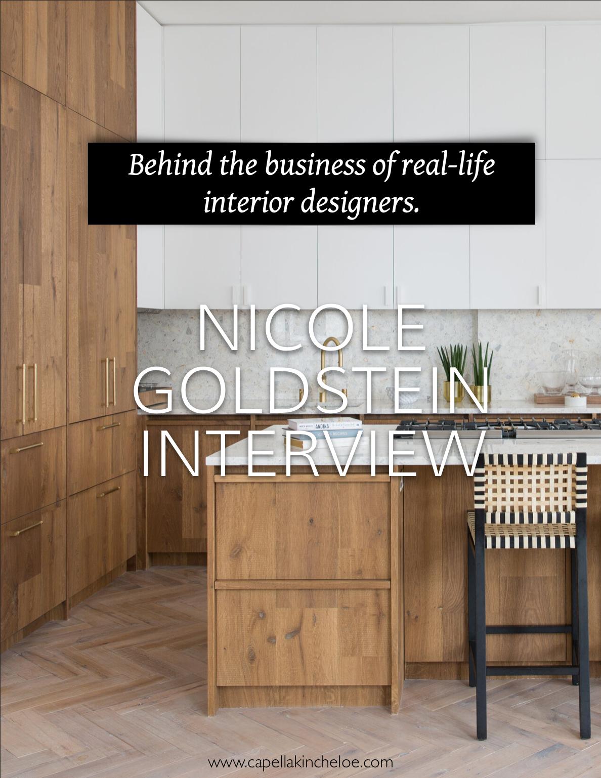 Real Designer Nicole Goldstein In 2020 Interior Design Business