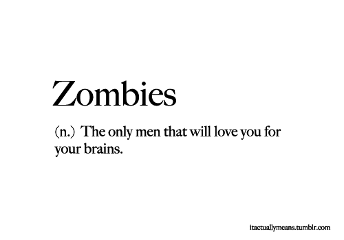 Zombies Zombie Quotes Words Quotes