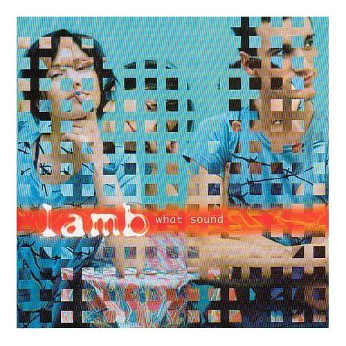 Lamb 'What Sound' (2001)