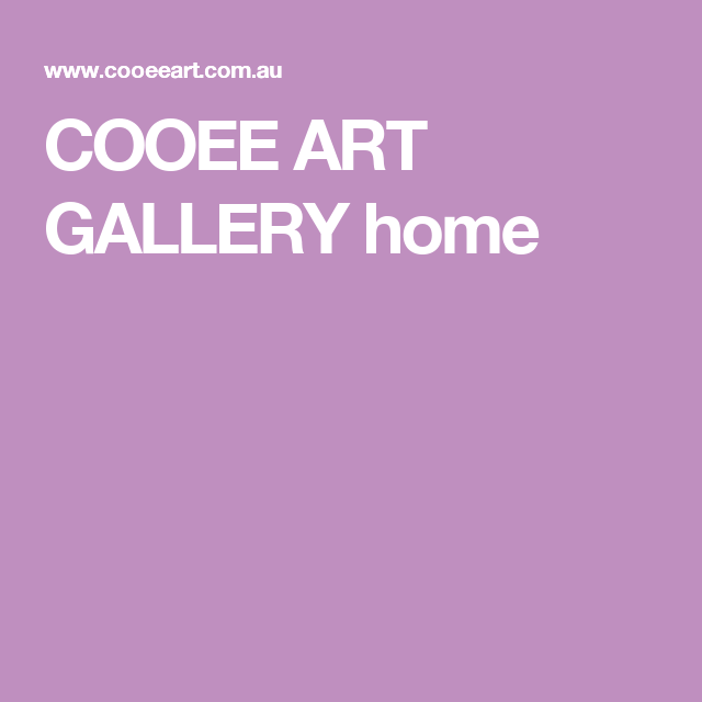 COOEE ART GALLERY home