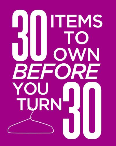 30 Items To Own Before You Turn 30