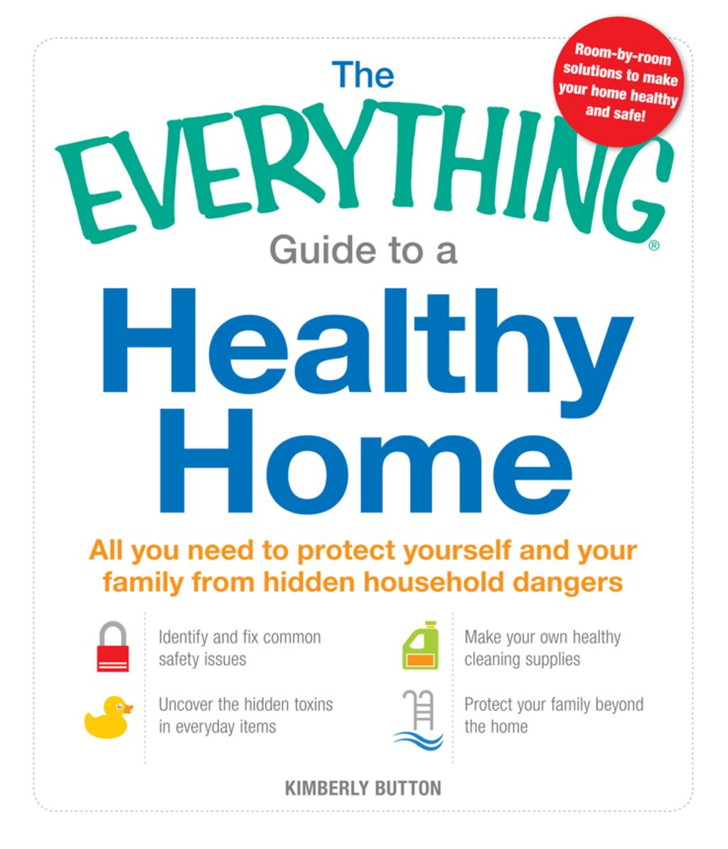 The Everything Guide to a Healthy Home (eBook) Home