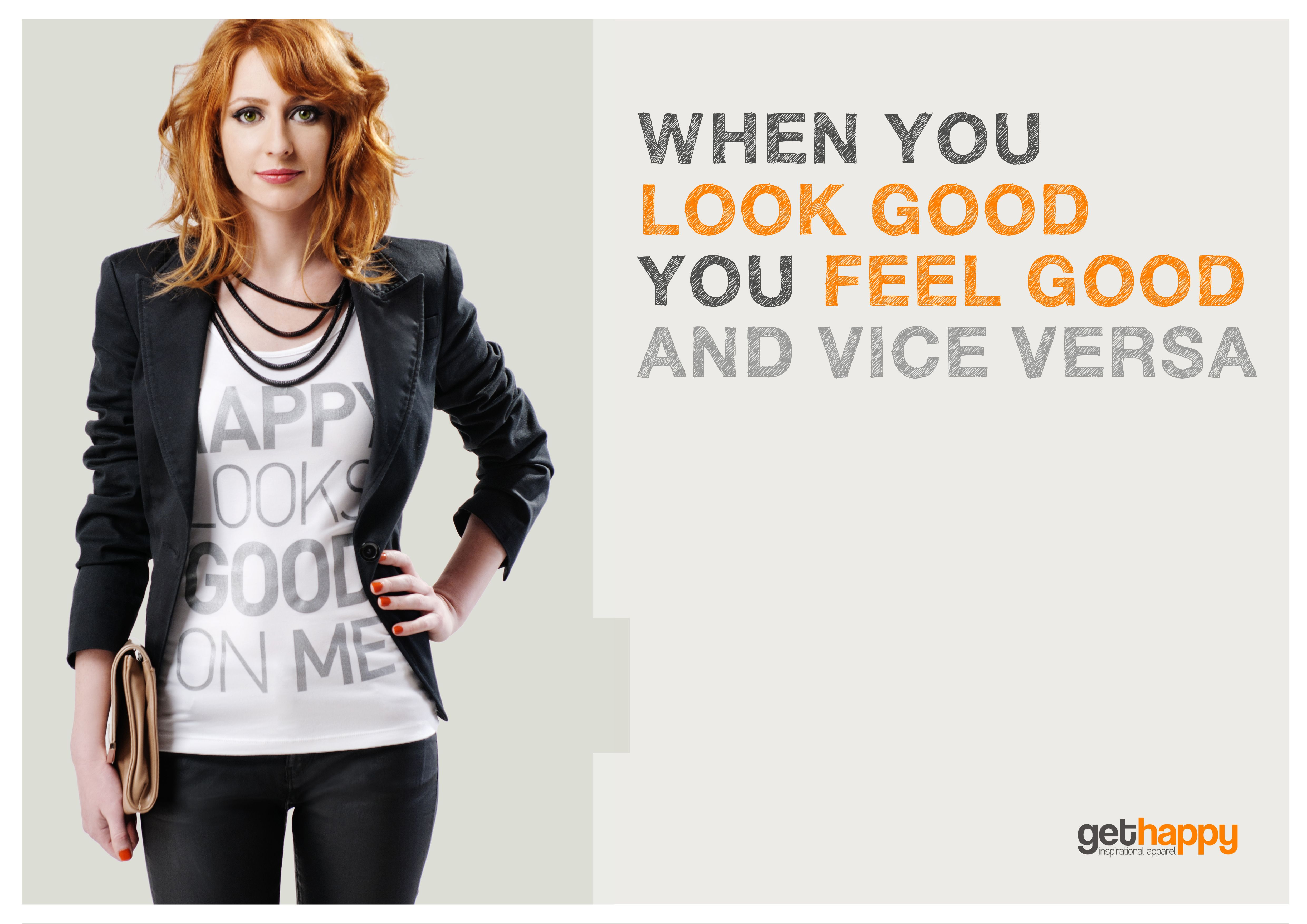 Look Good, Feel Good, Happy Ladies!    Get Happy T-Shirt makes You Feel Good: From Business Meeting to the Yoga Class. You can wear it anywhere!  http://gethappynow.ca/collection.html