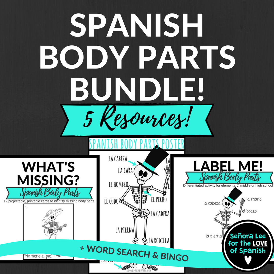 Spanish Body Parts Bundle El Cuerpo Ensenamos Espanol