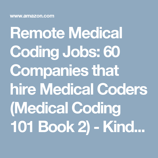 Remote Medical Coding Jobs  Companies That Hire Medical Coders