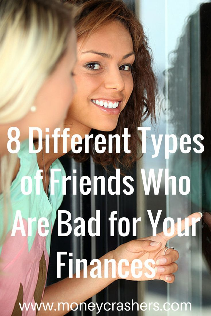 8 different types of friends who are bad for your finances