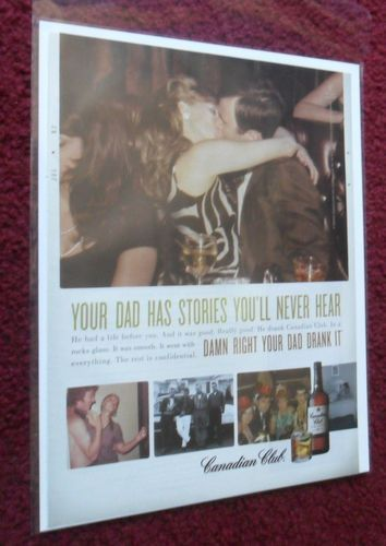 2009 Print Ad Canadian Club Whiskey Vintage Dad Photos Stories You Never Hear | eBay
