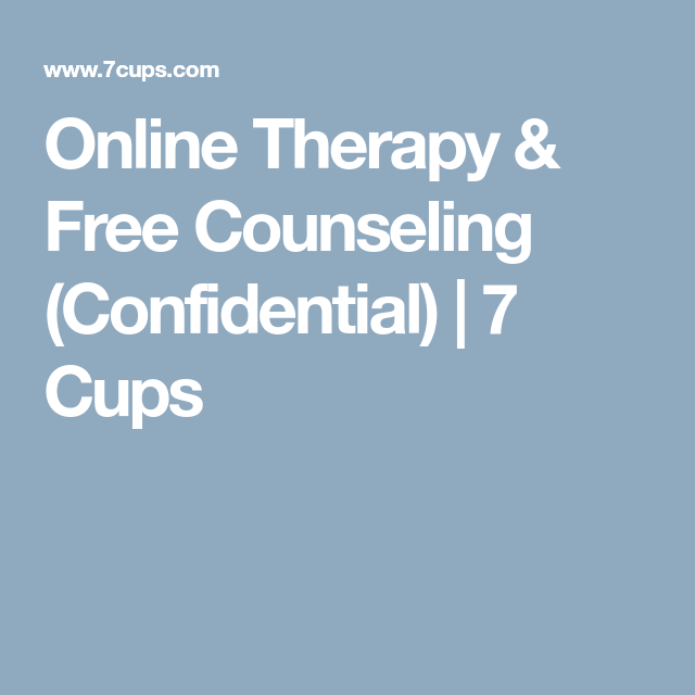 Online Therapy Free Counseling Confidential 7 Cups Mental