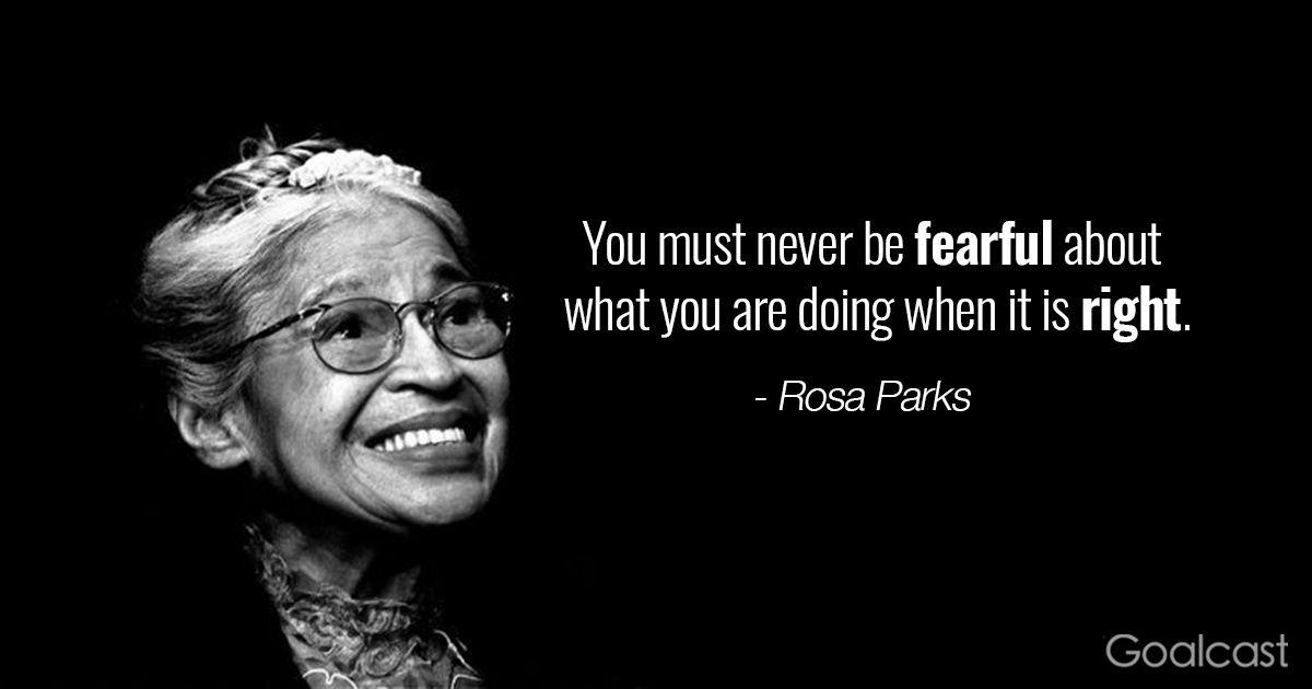 Rosa Parks Quotes Rosaparksquoteonfear  Well Said  Pinterest  Rosa Parks Quotes