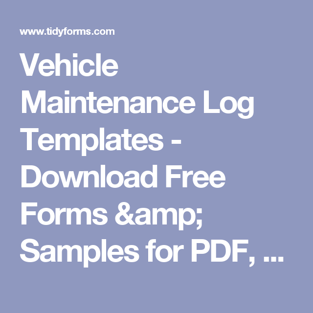 Vehicle Maintenance Log Templates  Download Free Forms  Samples