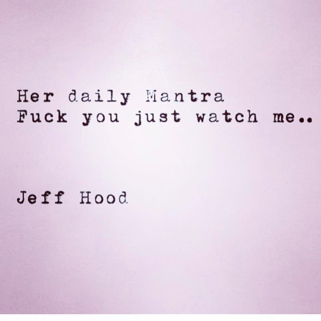 Hood Quotes About Life 698 Likes 35 Comments  Jeff Hood Quotes Jeffhoodquotes On