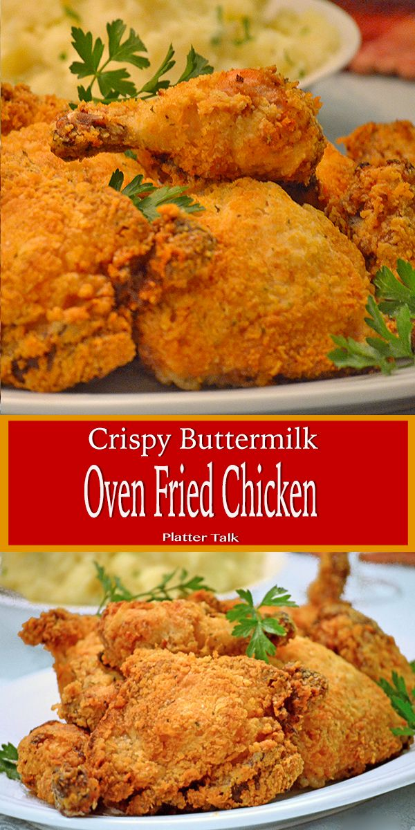 This Crispy Buttermilk Chicken Recipe Starts On The Stovetop And Finishes In A Hot Southern Baked Chicken Recipe Fries In The Oven Fried Chicken Thigh Recipes