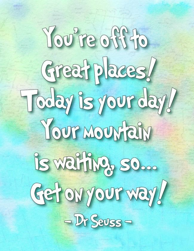 oh the places you ll go dr seuss printables quotes for teachers