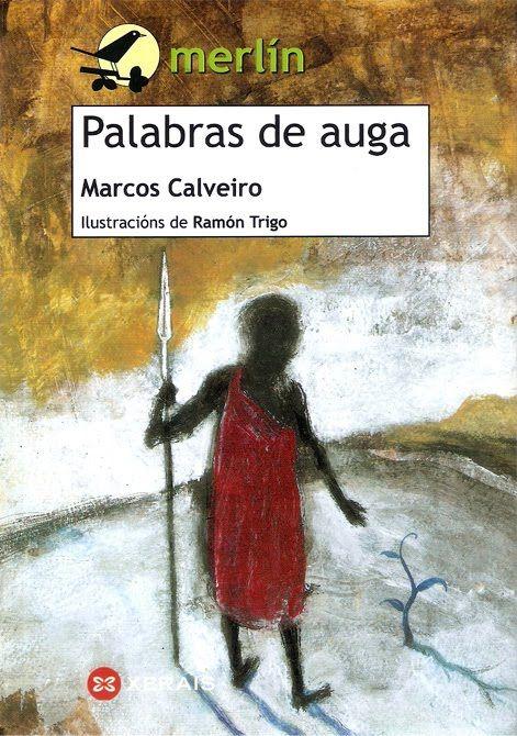 """""""Palabras de auga"""", do vilagarcián Marcos Calveiro acadou o Premio Merlín 2012."""
