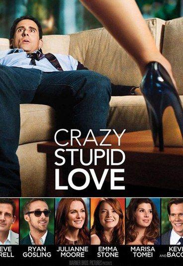 Crazy Stupid Love 2011 Crazy Stupid Love Love Movie Crazy Stupid