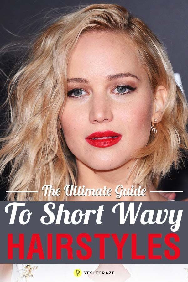 The Ultimate Guide To Short Wavy Hairstyles Hairstyles Pinterest