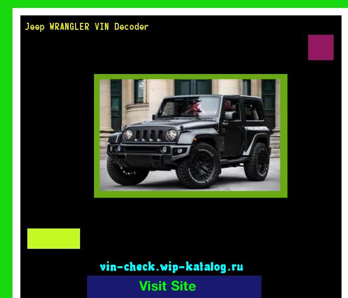 Jeep Wrangler Vin Decoder Lookup Jeep Wrangler Vin Number