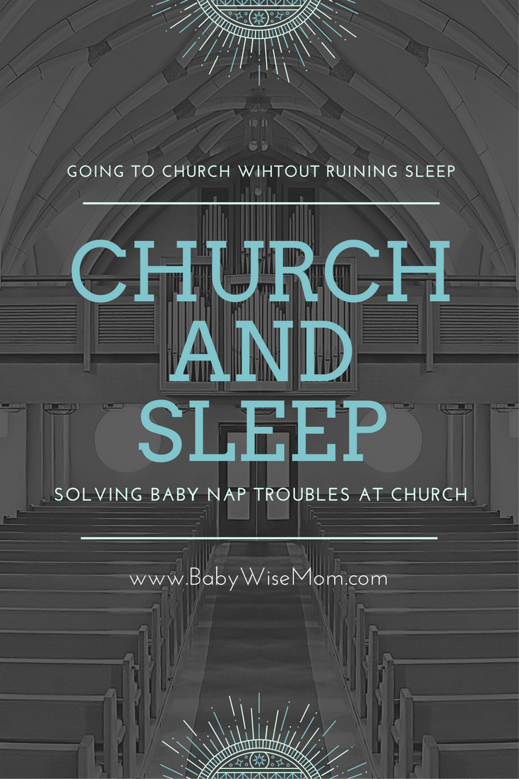 Going to Church Without Ruining Your Baby's Sleep. Mom advice | baby sleep | church tips