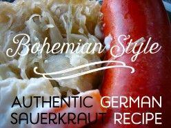 Authentic German Sauerkraut Recipe: Bohemian Style