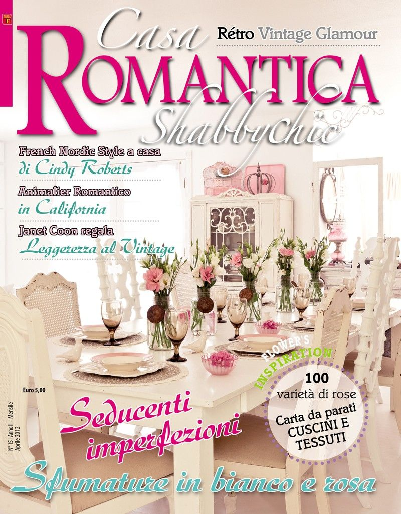 casa romantica shabby chic my home featured in a 22 page spread romantic country interiors. Black Bedroom Furniture Sets. Home Design Ideas