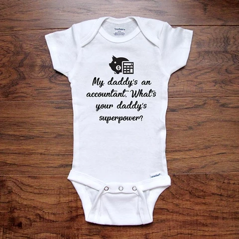 My Daddy Is An Accountant What Super Power Does Yours Have? Baby Vests Present